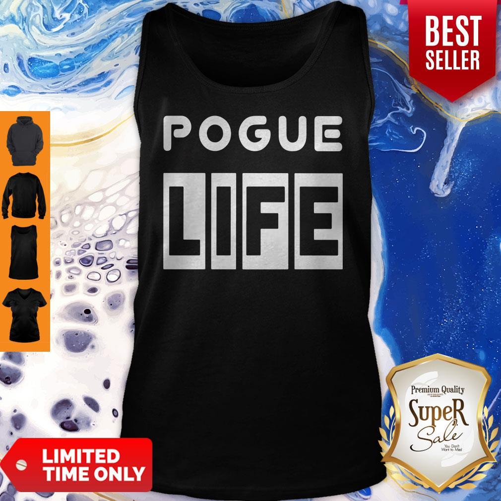Premium Pogue Life Tank Top