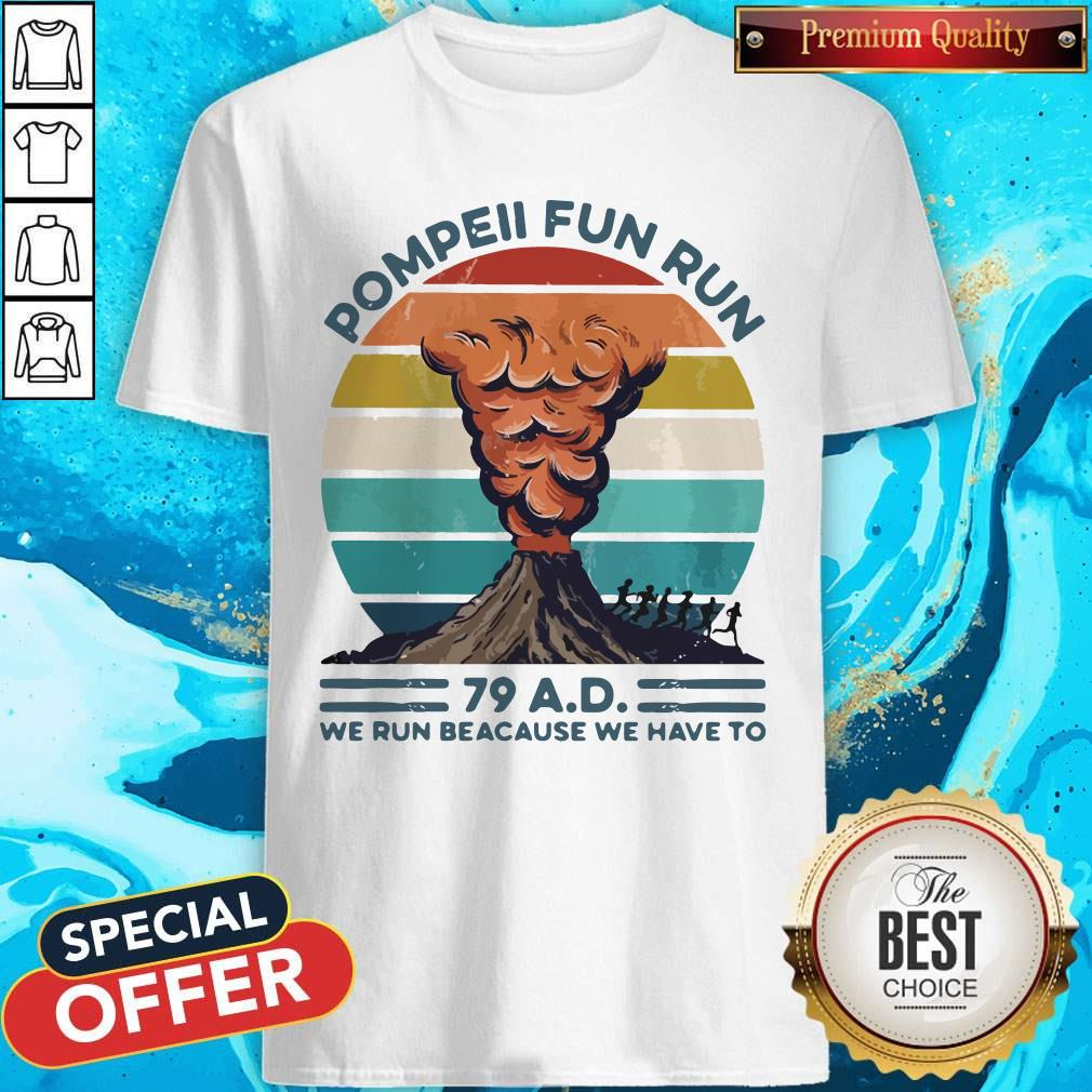 Premium Pompell Fun Run Volcana Vintage Retro Shirt