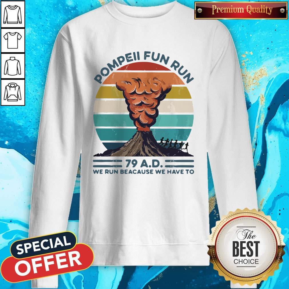 Premium Pompell Fun Run Volcana Vintage Retro Sweatshirt