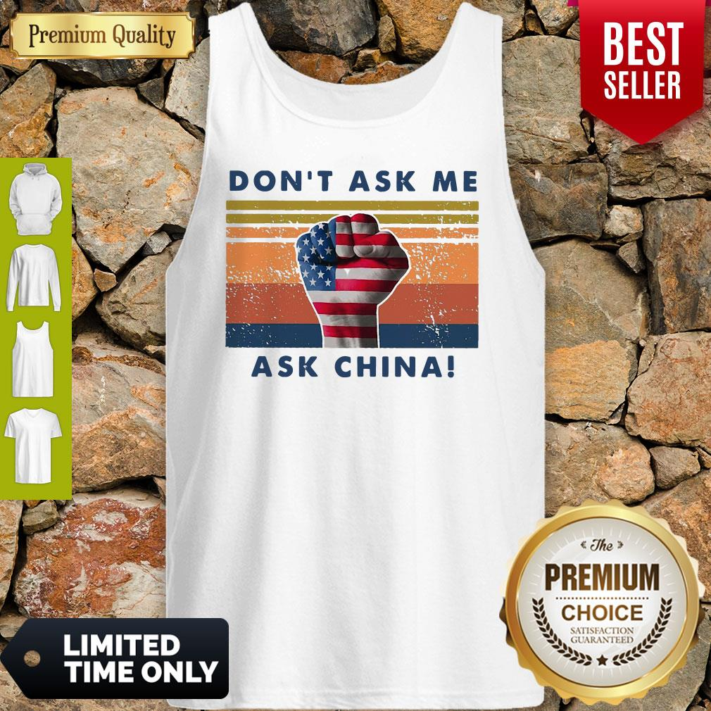 Pretty Don't Ask Me Ask China Vintage Tank Top