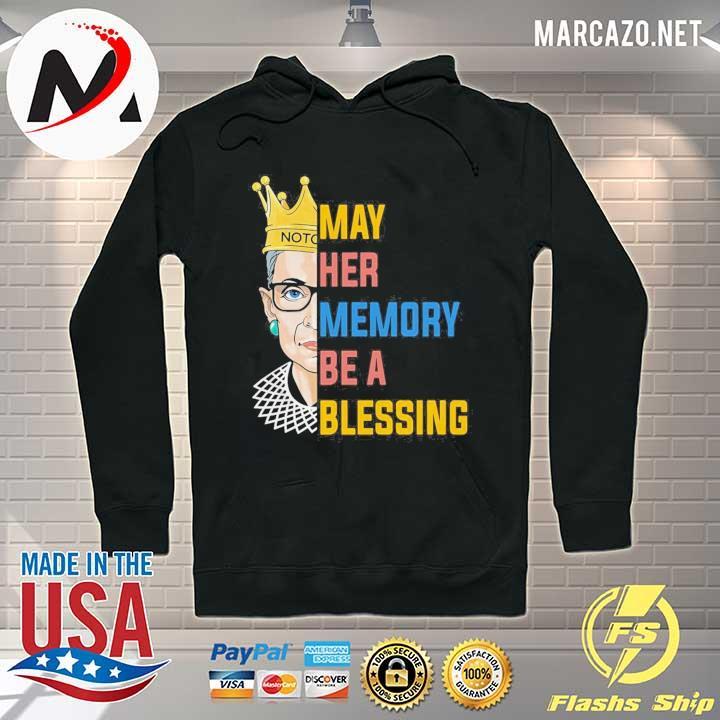Rbg Ruth Bader Ginsburg May Her Memory Be A Blessing Shirt Hoodie