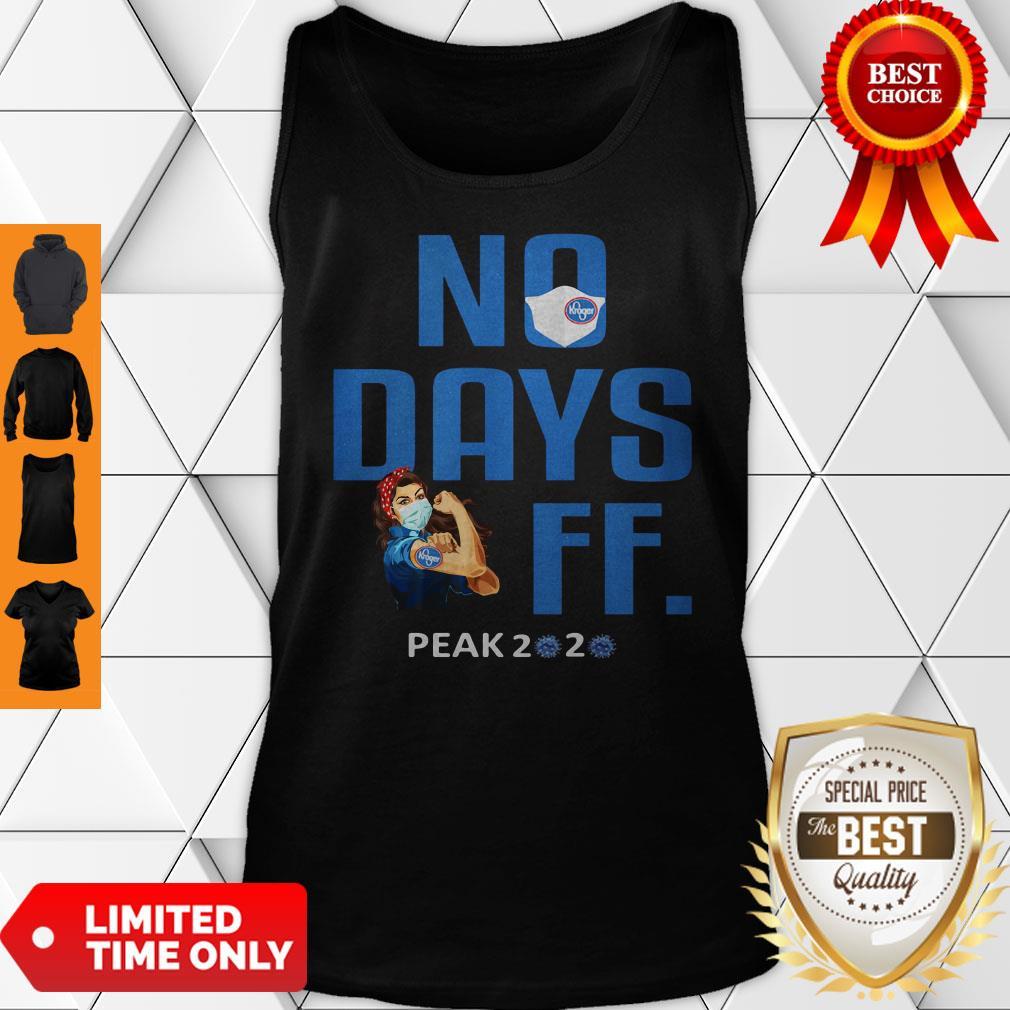 Kroger No Days Off Peak 2020 Coronavirus Strong Woman Wear Mask Tank Top
