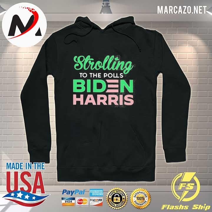 Stroll To The Polls Biden Harris Shirt Hoodie
