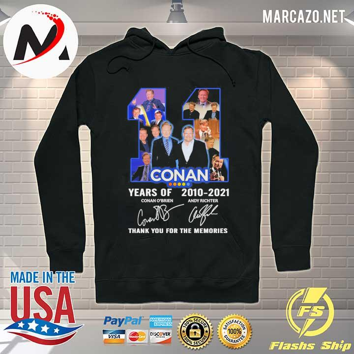 2020 11 conan years of 2010 - 2021 conan o'brien andy richter signature thank you for the memories sweats Hoodie
