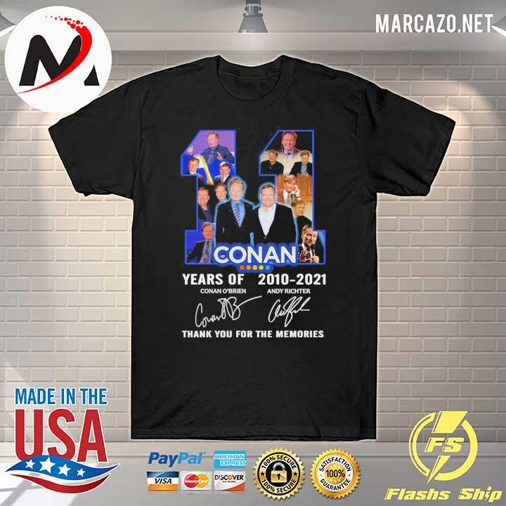 2020 11 conan years of 2010 - 2021 conan o'brien andy richter signature thank you for the memories sweatshirt