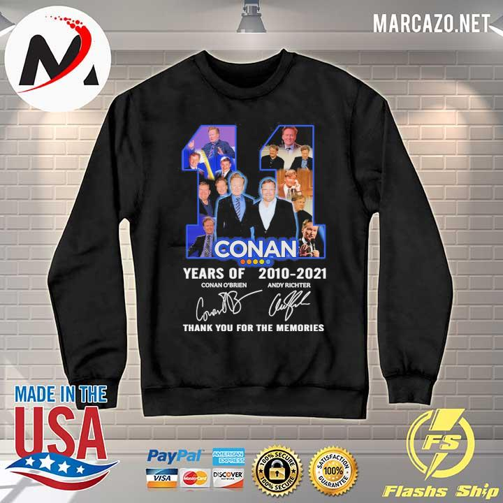2020 11 conan years of 2010 - 2021 conan o'brien andy richter signature thank you for the memories sweats Sweater