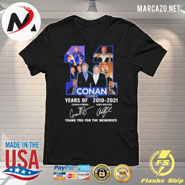 2020 11 conan years of 2010 - 2021 conan o'brien andy richter signature thank you for the memories sweats V-neck