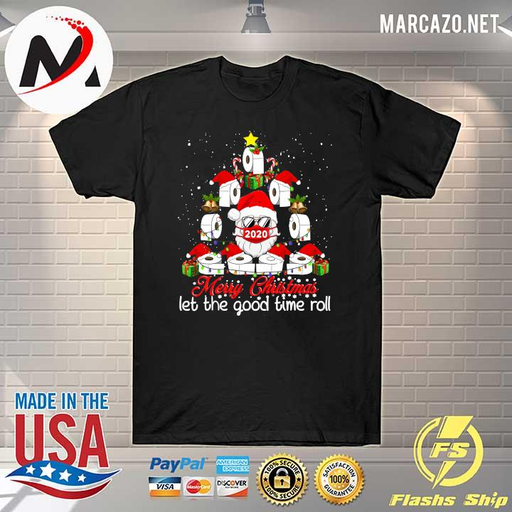 2020 merry christmas let the good time roll santa face mask 2020 toilet paper xmas tree shirt