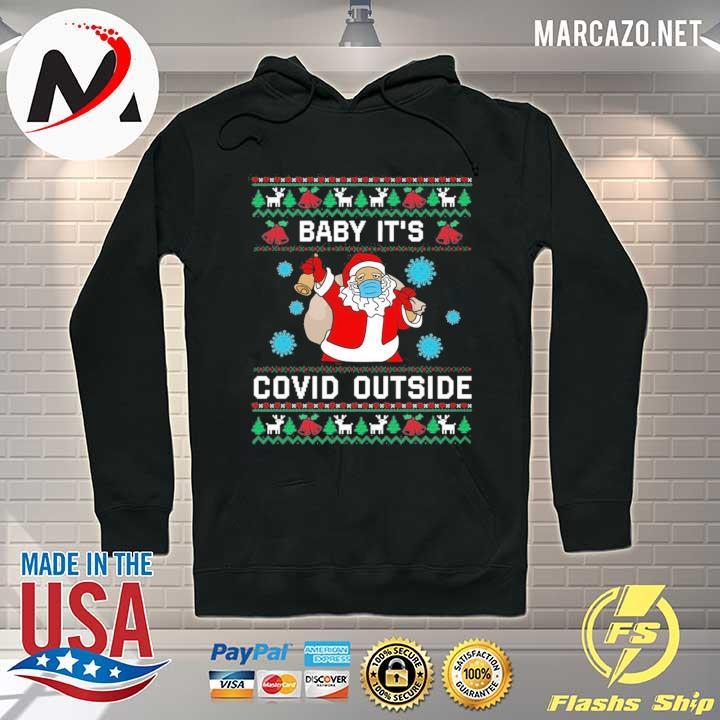 2020 santa baby it's co-vid outside christmas sweats Hoodie