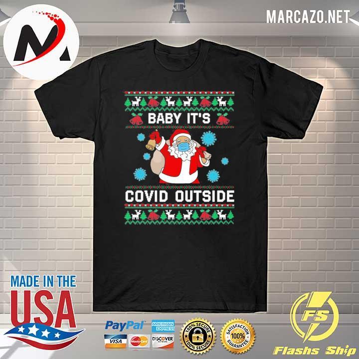 2020 santa baby it's co-vid outside christmas sweatshirt