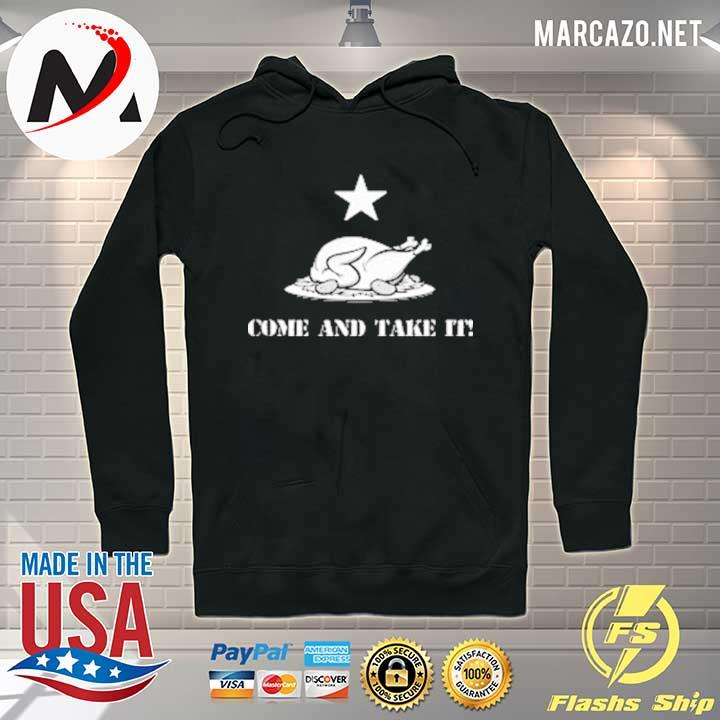 2020 thanksgiving come and take it turkey dinner sweats Hoodie