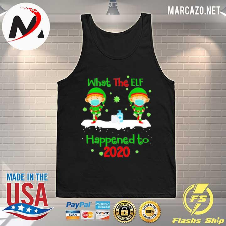 2020 what the elf happened to 2020 christmas sweats Tank-top