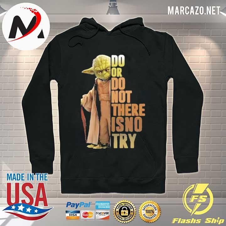 Premium do or do not there is no try yoda sweats Hoodie