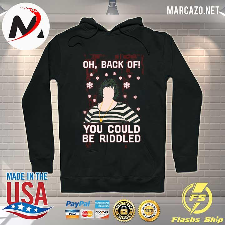 Premium nessa oh back of you could be riddled christmas sweats Hoodie