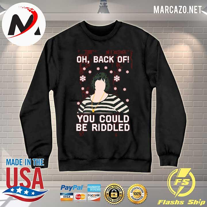 Premium nessa oh back of you could be riddled christmas sweats Sweater