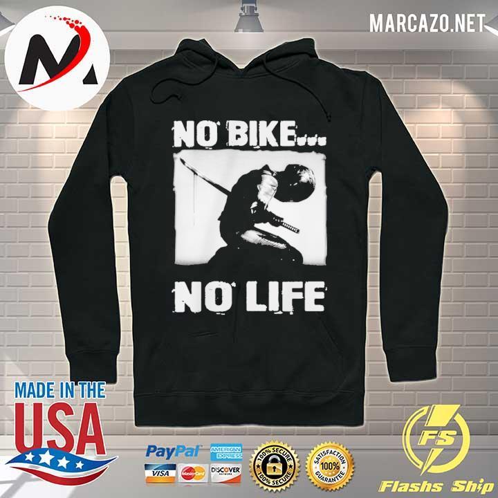 Premium no bike no life sweats Hoodie
