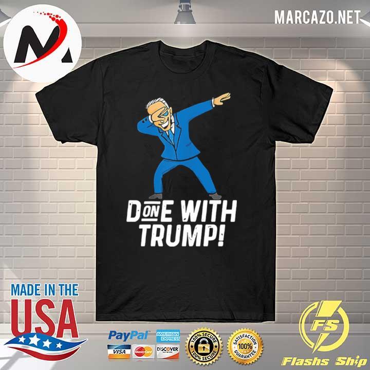2020 biden dabbing done with trump january 20th 2021 shirt