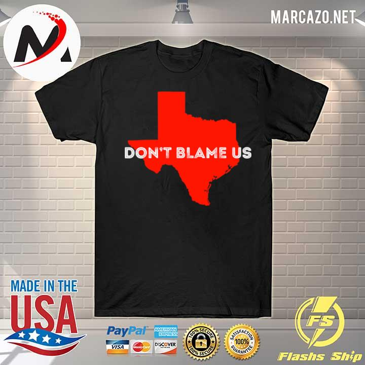 Awesome texas don't blame us republican vote 2020 election shirt