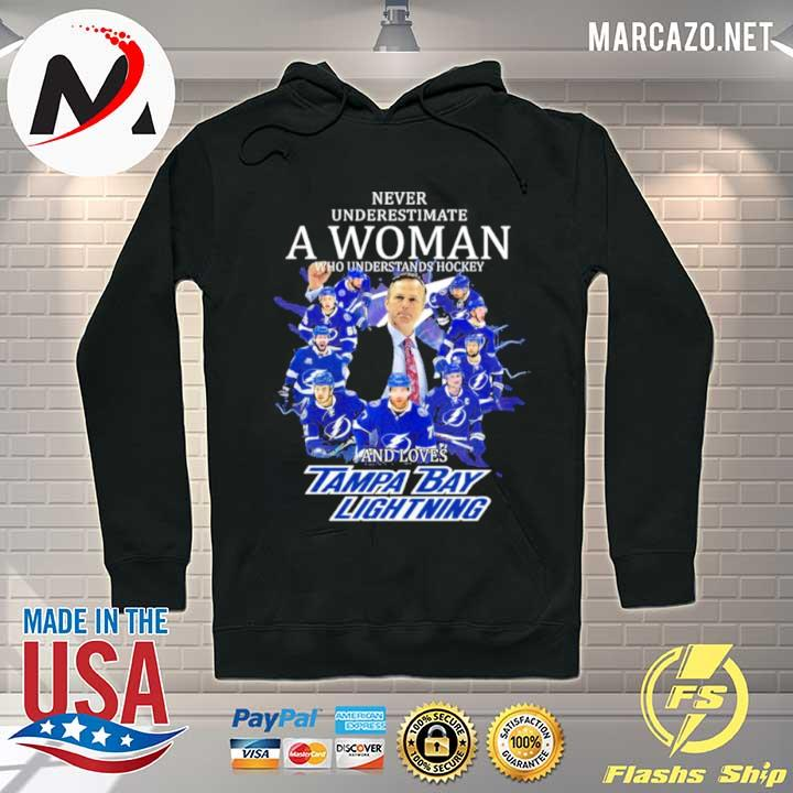 Never underestimate a woman who understands hockey and loves tampa bay limpa bay lightning 2021 s Hoodie