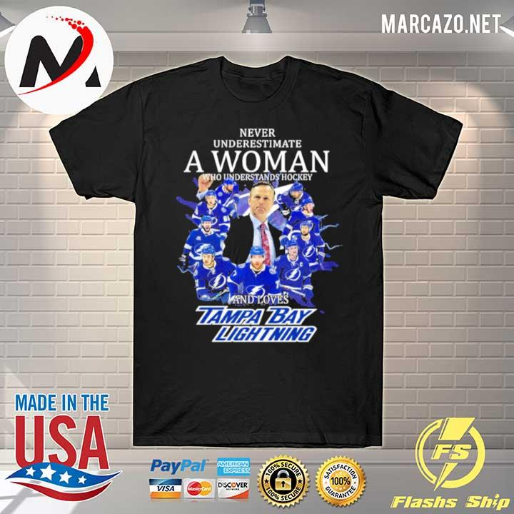 Never underestimate a woman who understands hockey and loves tampa bay limpa bay lightning 2021 shirt