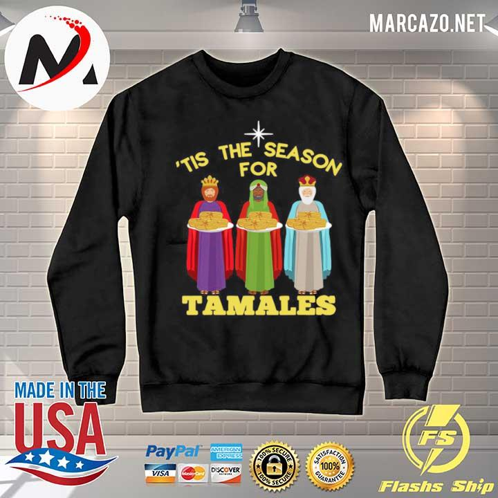 Tis The Season For Tamales A Funny Mexican Christmas Tamale s Sweater