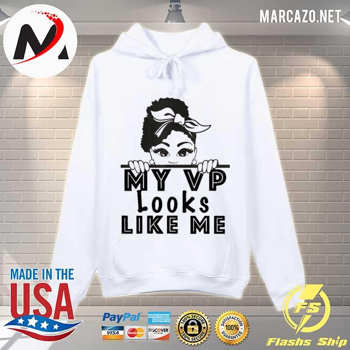 2021 my VP looks like me girls kids youth toddlers inauguration s Hoodie