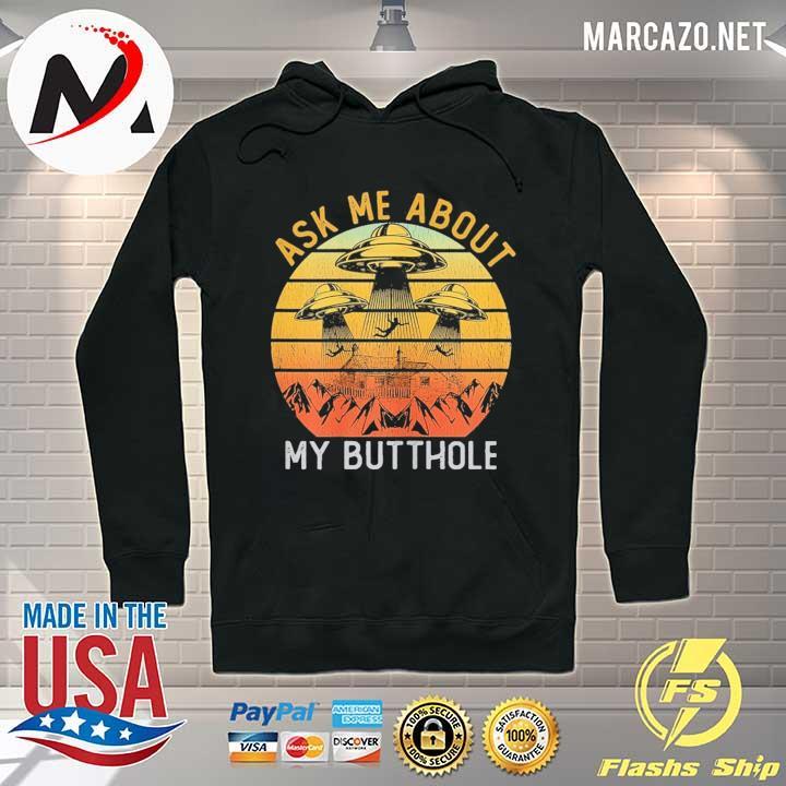 Ask Me About My Butthole Vintage T Shirt Alien UFO T Shirt