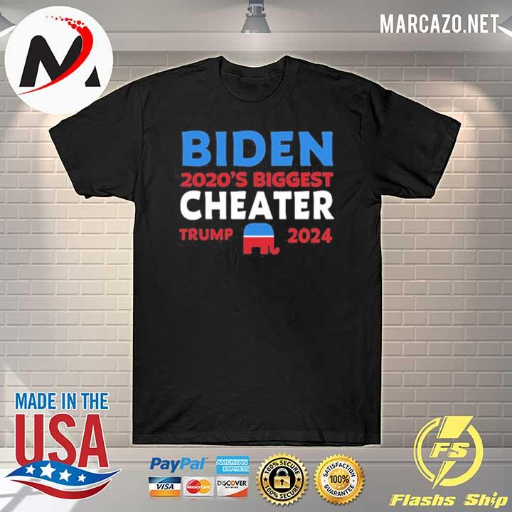 Premium Biden 2020 Biggest Cheater Trump 2024 Tee Shirts