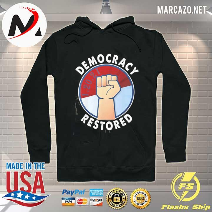 Premium Biden Harris inauguration day 2021 democracy restored classic s Hoodie