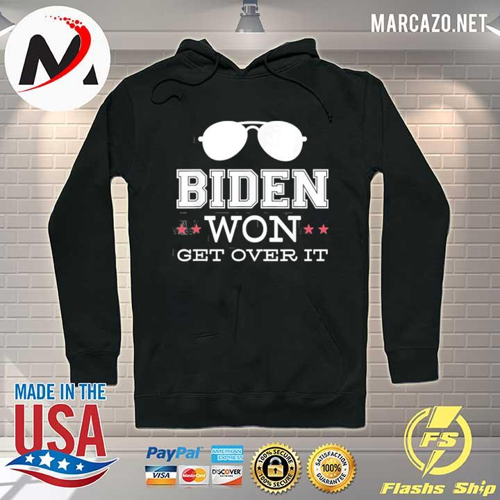 Premium Biden won get over it sunglass president 46 is Joe Biden s Hoodie