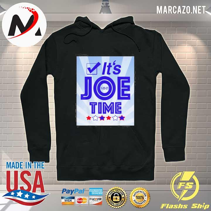 Premium It's Joe time happy inauguration classic s Hoodie