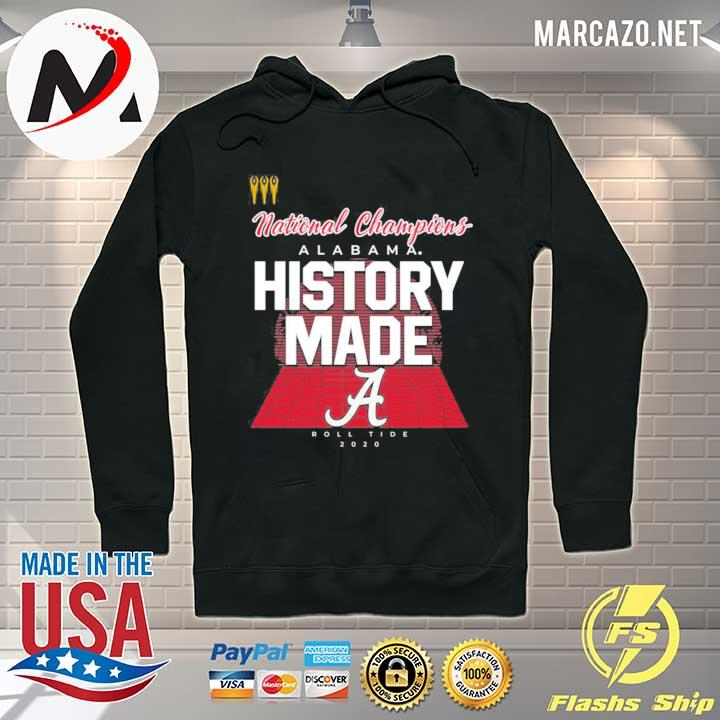 Premium National Champion History Made Alabama Shirt Hoodie