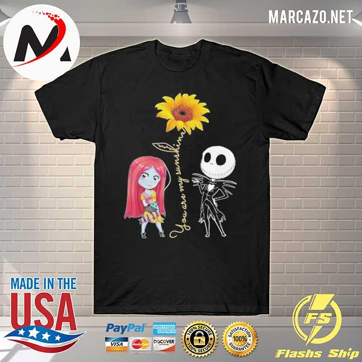 Sally and jack skellington you are my sunshine sunflower shirt